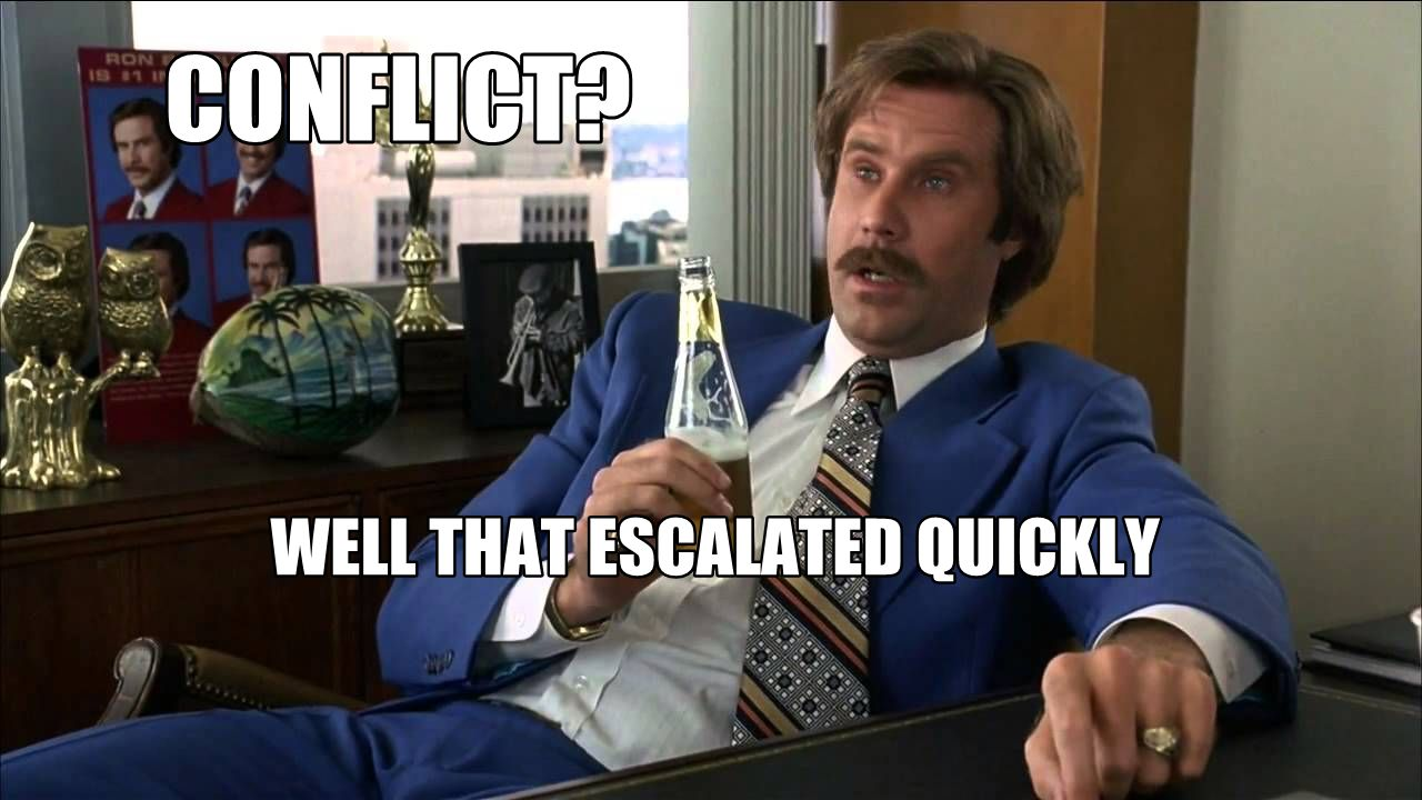 Ron Burgundy: That Escalated Quickly